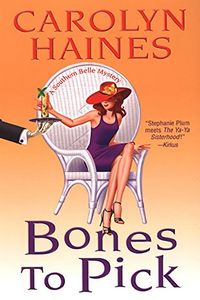 Bones To Pick by Carolyn Haines