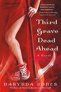 Third Grave Dead Ahead by Darynda Jones