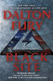 Black Site by Dalton Fury