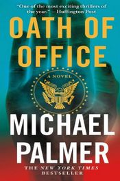 Oath of Office by Michael Palmer
