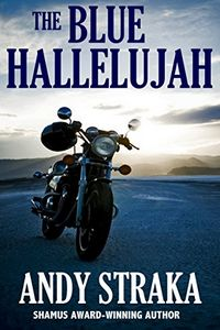 The Blue Hallelujah by Andy Straka