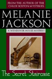 The Secret Staircase by Melanie Jackson