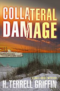 Collateral Damage by H. Terrell Griffin
