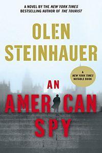 An American Spy by Olen Steinhauer