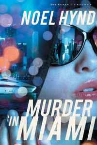 Murder in Miami by Noel Hynd