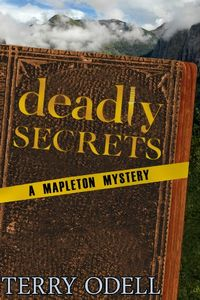 Deadly Secrets by Terry Odell