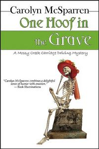 One Hoof In The Grave by Carolyn McSparren