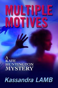 Multiple Motives by Kassandra Lamb