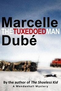 The Tuxedoed Man by Marcelle Dubé