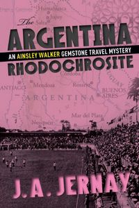 The Argentina Rhodochrosite by J. A. Jerney