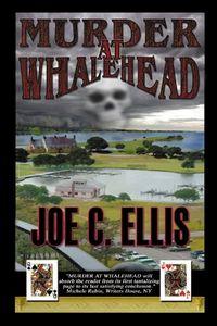 Murder at Whalehead by Joe C. Ellis
