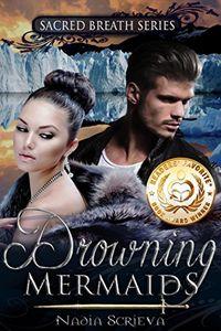 Drowning Mermaids by Nadia Scrieva