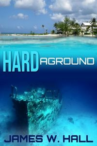 Hard Aground by James W. Hall