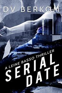 Serial Date by D. V. Berkom