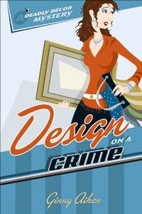 Design on a Crime by Ginny Aiken