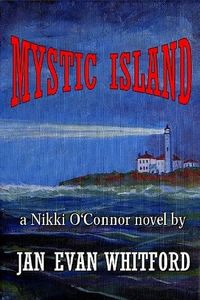 Mystic Island by Jan Evan Whitford