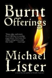Burnt Offerings by Michael Lister