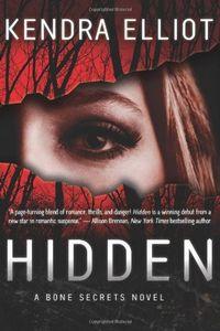 Hidden by Kendra Elliot