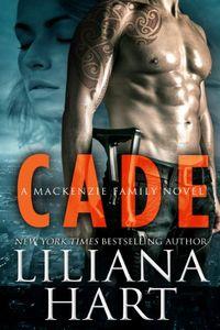 Cade by Liliana Hart