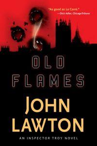 Old Flames by John Lawton