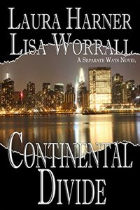 Continental Divide by Laura Harner and Lisa Worrall