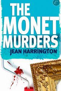 The Monet Murders by Jean Harrington