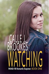 Watching by Calle J. Brookes