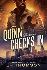 Quinn Checks In by L. H. Thomson