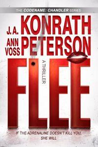Flee by J. A. Konrath and Ann Voss Peterson