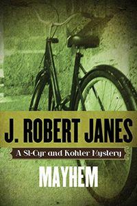 Mayhem by J. Robert Janes