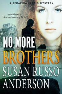 No More Brothers by Susan Russo Anderson