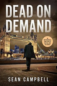 Dead on Demand by Daniel Campbell and Sean Campbell
