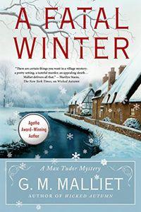 A Fatal Winter by G. M. Malliet