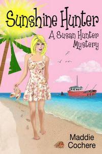 Sunshine Hunter by Maddie Cochere