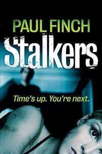 Stalkers by Paul Finch