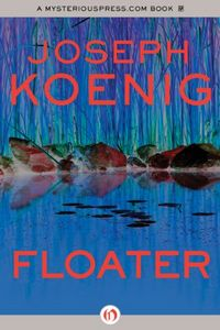 Floater by Joseph Koenig