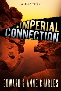 The Imperial Connection by Edward and Anne Charles