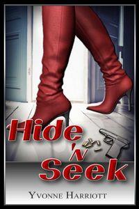 Hide 'n Seek by Yvonne Harriott