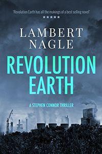 Revolution Earth by Lambert Nagle