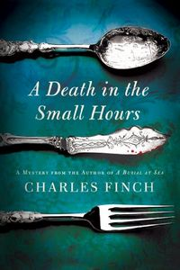 A Death in the Small Hours by Charles Finch