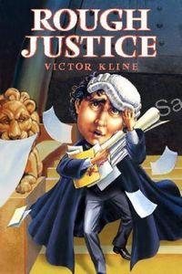 Rough Justice by Victor Kline
