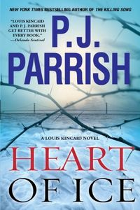 Heart of Ice by P. J. Parrish