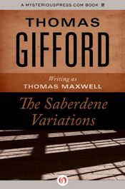 The Saberdene Variations by Thomas Gifford writing as Thomas Maxwell