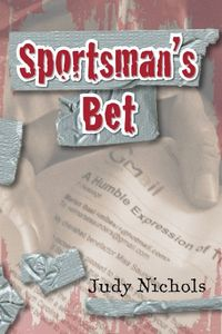 Sportsman's Bet by Judy Nichols