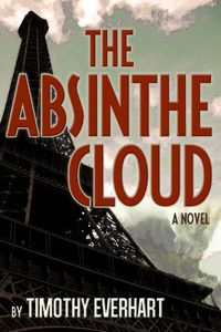 The Absinthe Cloud by Timothy Everhart