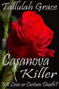 Casanova Killer by Tallulah Grace