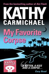 My Favorite Corpse by Kathy Carmichael