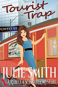 Tourist Trap by Julie Smith