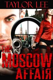 The Moscow Affair by Taylor Lee