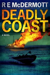 Deadly Coast by R. E. McDermott